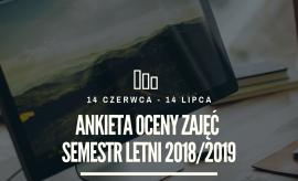 Ankieta Oceny Zajęć za semestr letni 2018/2019