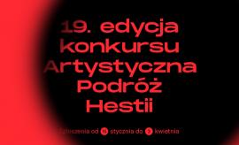 Ruszyła 19. edycja konkursu Artystyczna Podróż Hestii!