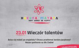 Hakuna Matata - Wieczór talentów już dziś!