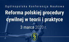 "Ogólnopolska Konferencja Naukowa pt. ""Reforma..."