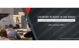 III Ogólnopolska Konferencja Naukowa Choroby rzadkie w...