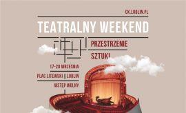 Przestrzenie Sztuki: Teatralny weekend