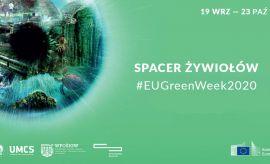 Green Week: Spacer Żywiołów - wideorelacja z wydarzenia