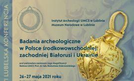 XXXVI Lubelska Konferencja Archeologiczna
