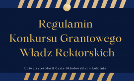 Regulamin Konkursu Grantowego Władz Rektorskich