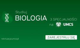Jakie są oblicza Biologii na UMCS?