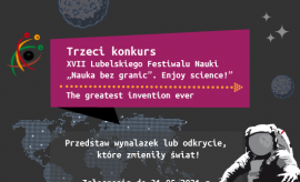 The third competition of the XVII Lublin Science Festival...