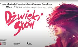 Dźwięki Słów w Lublinie - zapowiedź festiwalu