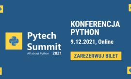Pytech Summit 2021 (online) - Największa polska...