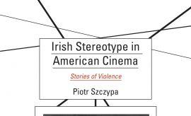 Nowa ksiązka autorstwa Piotra Szczypy pt.: Irish...