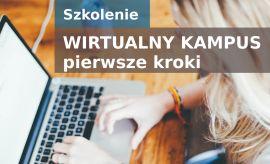 """Webinarium """"Wirtualny Kampus – pierwsze kroki"""""""