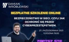 Bezpieczeństwo w sieci, czyli jak ochronić się przed...