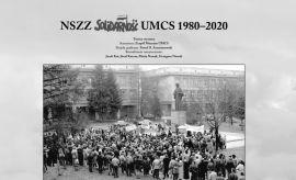 """NSZZ """"Solidarność"""" UMCS 1980-2020 - reportaż z wystawy"""