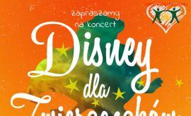 """Koncert charytatywny """"Disney dla zwierzaczków"""""""
