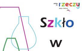 Konkurs na projekt szklanego wazonu - SZKŁO W FORMIE