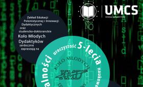 5-lecie działalności Koła Młodych Dydaktyków UMCS
