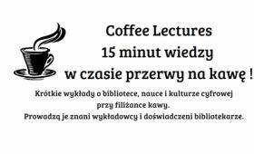 """""""Coffee Lectures"""" - z prof. Piotrem Celińskim"""