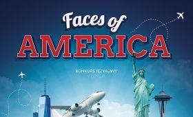 """Konkurs """"Faces of America"""" - zgłoszenia do 22.02."""