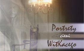 """""""Portrety cieni Witkacego"""" - panel naukowy"""