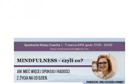 Warsztat: Mindfulness – czyli co? Jak mieć więcej spokoju...