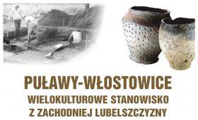 """Wystawa archeologiczna """"Puławy - Włostowice"""""""
