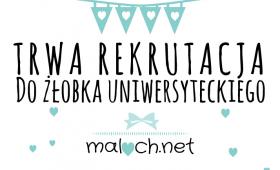 Rekrutacja do Żłobka Uniwersyteckiego