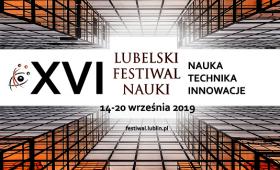 Program XVI Lubelskiego Festiwalu Nauki