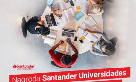 Zgłoszenia do Nagrody Santander Universidades do 16.10.
