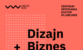 Lubelski Wzór 2019 - odsłona dla projektantów i...