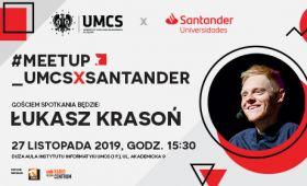 #Meetup_UMCSxSantander | Łukasz Krasoń