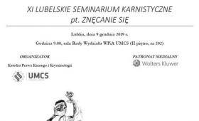 XI Lubelskie Seminarium Karnistyczne pt. Znęcanie się.