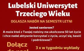 Lubelski Uniwersytet Trzeciego Wieku - nabór na semestr...
