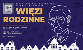 Więzi Rodzinne - autorski spektakl Teatru Bohema