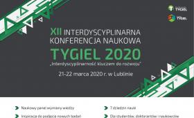 XII Interdyscyplinarna Konferencja Naukowa TYGIEL 2020...
