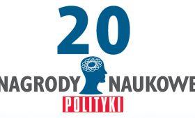 "Nagrody naukowe tygodnika ""Polityka"" dla..."