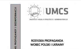 Rosyjska Propaganda wobec Polski i Ukrainy