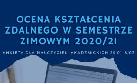 Ocena kształcenia zdalnego w semestrze zimowym 2020/21 -...