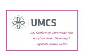 23. Konferencja Sprawozdawcza Instytutu Nauk Chemicznych...