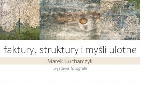 Wystawa fotografii dr. hab. Marka Kucharczyka, prof. UMCS