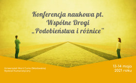 """Konferencja Wspólne Drogi """"Podobieństwa i różnice"""""""