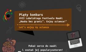 V Konkurs XVII Lubelskiego Festiwalu Nauki - Let's...