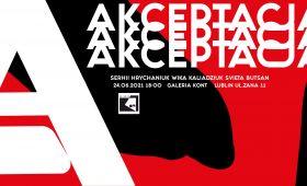 """Invitation to exhibition """"AKCEPTACJA"""" in..."""
