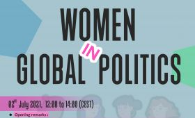 WOMEN IN GLOBAL POLITICS