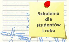 Obowiązkowe szkolenia dla studentów I roku