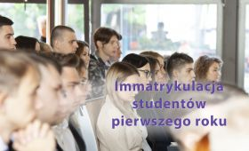 Immatrykulacja studentów pierwszego roku - 1 października...
