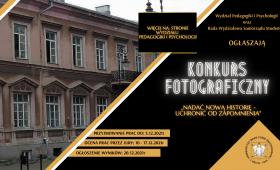 Konkurs fotograficzny ,,Nadać nową historię - ocalić od...