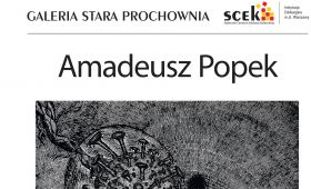 """Invitation to exhibition by dr Amadeusz Popek """"Od..."""