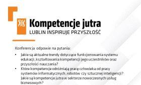 """""""Kompetencje jutra. Lublin inspiruje przyszłość""""… w tym..."""
