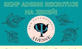 Rekrutacja - Studenckie Koło Naukowe Psychologii Adesse