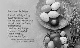 Życzenia świąteczno-wielkanocne Dziekana Wydziału...